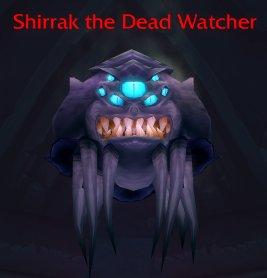 Shirrak The Dead Watcher, from World of Warcraft: The Burning Legion, Auchindoun Crypts
